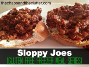 Sloppy Joes (Gluten Free Freezer Meal Series at The Chaos and The Clutter)
