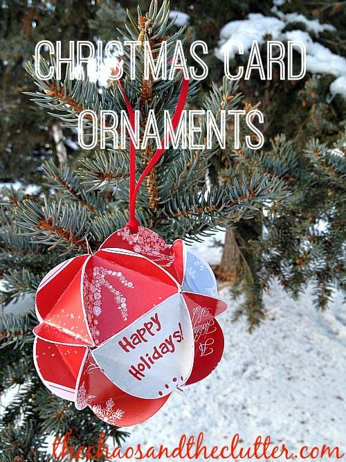 Christmas Card Ornaments at The Chaos and The Clutter