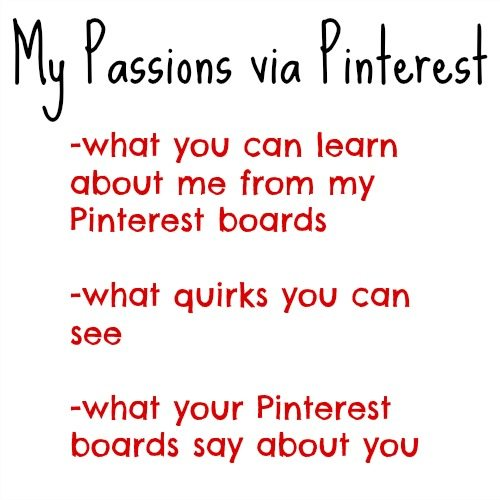My Passions via Pinterest