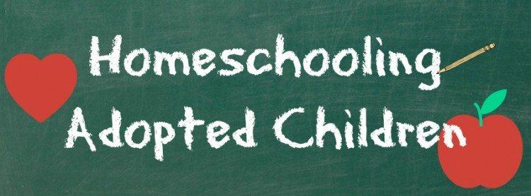 Homeschooling Adopted Children