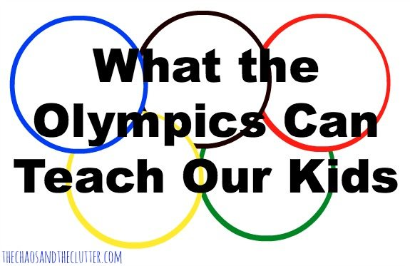 What the Olympics Can Teach Our Kids