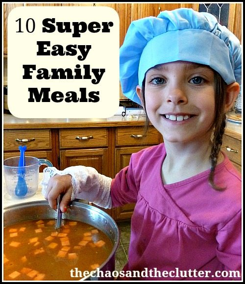 10 Super Easy Family Meals