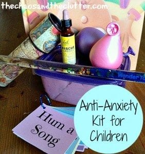 Create an Anti-Anxiety Kit for Your Child