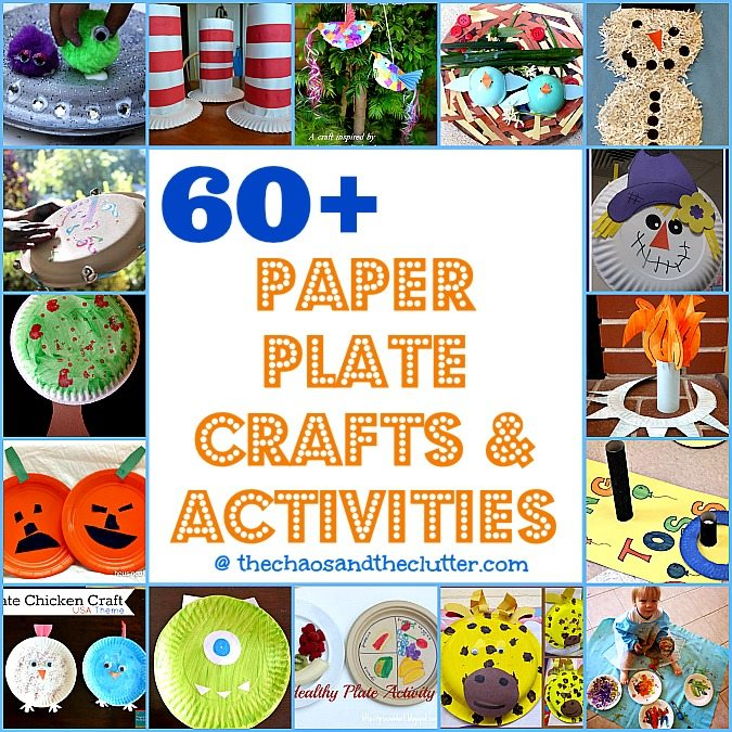 over 60 Paper Plate Crafts & Activities at The Chaos and The Clutter