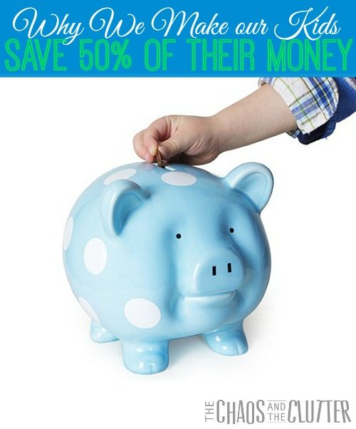 Why We Make Our Kids Save 50% of Their Money